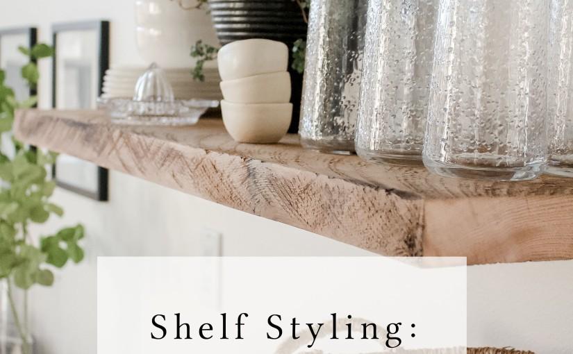 Shelf Styling – My StylingProcess